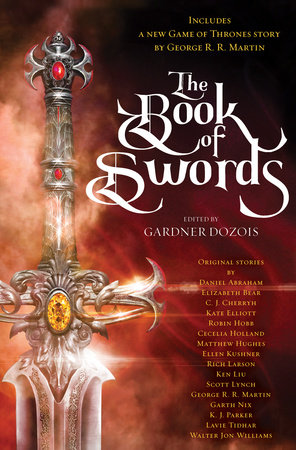 The Book of Swords by George R  R  Martin, Robin Hobb, Scott
