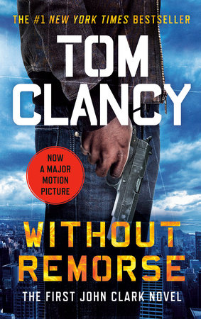 Without Remorse (Movie Tie-In) by Tom Clancy