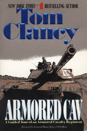 Armored Cav by Tom Clancy