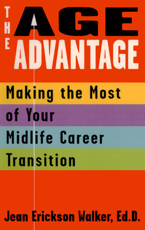 The Age Advantage by Jean Erickson Walker