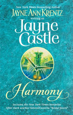 Harmony by Jayne Ann Krentz and Jayne Castle