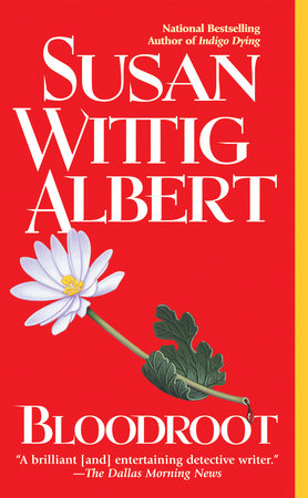 Bloodroot by Susan Wittig Albert