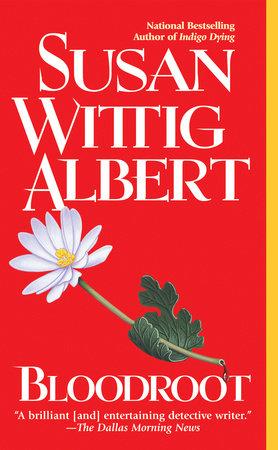 Bloodroot by Susan Wittig Albert