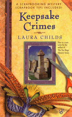 Keepsake Crimes by Laura Childs