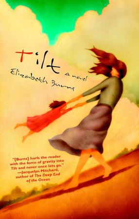 Tilt by Elizabeth Burns