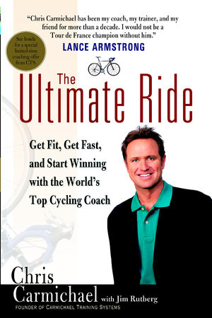 The Ultimate Ride by Chris Carmichael and Jim Rutberg
