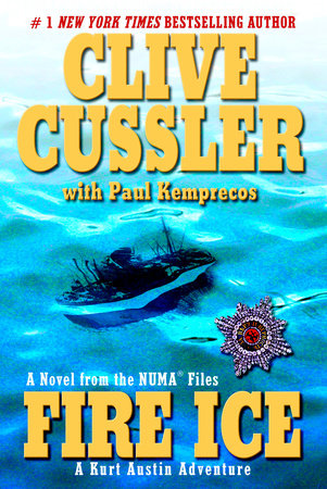 Fire Ice by Clive Cussler and Paul Kemprecos