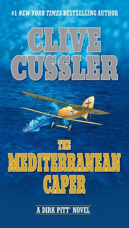 The Mediterranean Caper by Clive Cussler