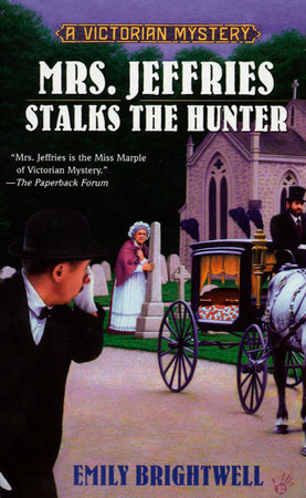 Mrs. Jeffries Stalks the Hunter by Emily Brightwell