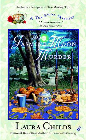 The Jasmine Moon Murder by Laura Childs