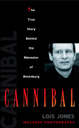 Cannibal by Lois Jones
