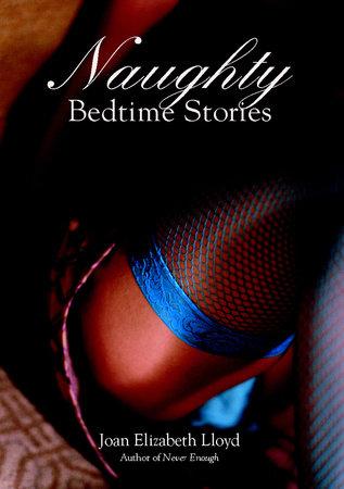 Naughty Bedtime Stories by Joan Elizabeth Lloyd