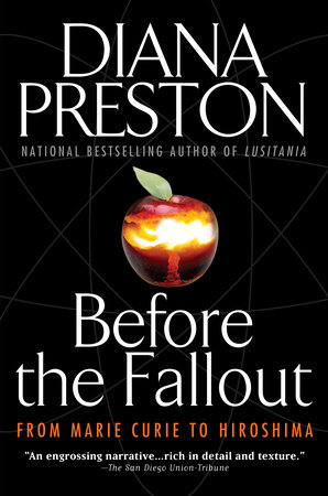 Before the Fallout by Diana Preston