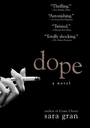 Dope by Sara Gran