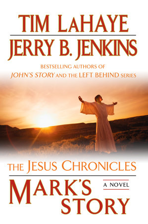 Mark's Story by Tim LaHaye and Jerry B. Jenkins