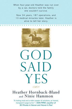 God Said Yes by Heather Hornback-Bland and Ninie Hammon