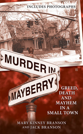 Murder in Mayberry by Mary Kinney Branson and Jack Branson
