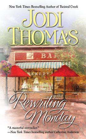Rewriting Monday by Jodi Thomas