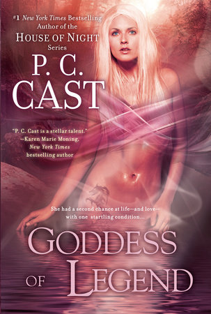 Goddess of Legend by P. C. Cast