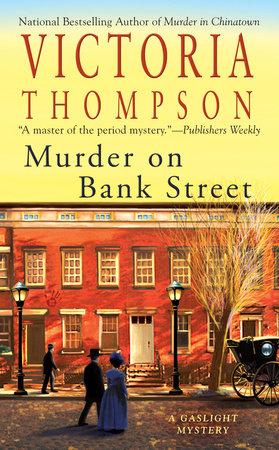 Murder on Bank Street by Victoria Thompson