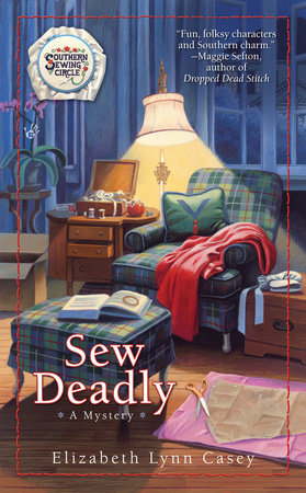 Sew Deadly by Elizabeth Lynn Casey