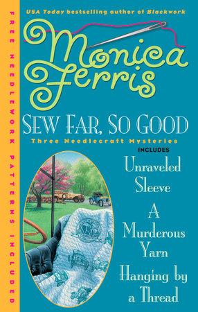 Sew Far, So Good by Monica Ferris