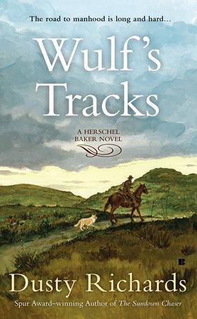 Wulf's Tracks by Dusty Richards