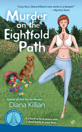 Murder on the Eightfold Path by Diana Killian