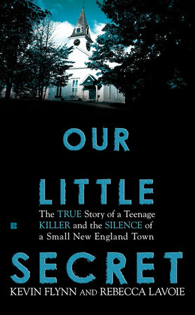 Our Little Secret by Kevin Flynn and Rebecca Lavoie