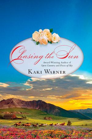 Chasing the Sun by Kaki Warner