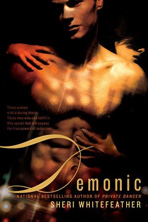 Demonic by Sheri Whitefeather