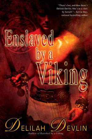 Enslaved by a Viking by Delilah Devlin