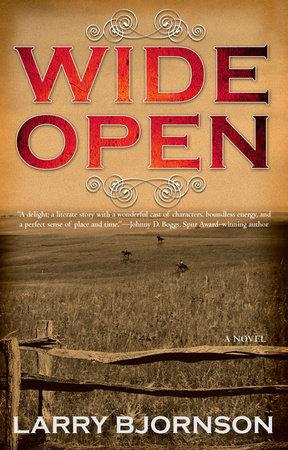 Wide Open by Larry Bjornson
