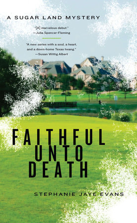 Faithful Unto Death by Stephanie Jaye Evans