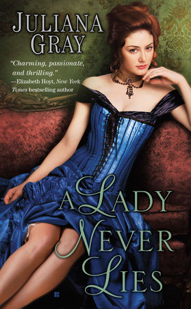 A Lady Never Lies by Juliana Gray