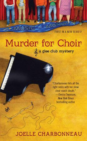 Murder for Choir by Joelle Charbonneau