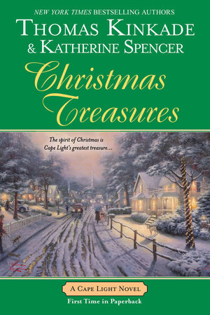 Christmas Treasures by Thomas Kinkade and Katherine Spencer