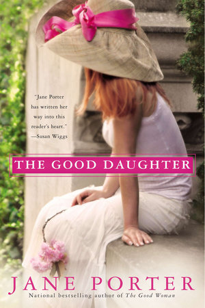 The Good Daughter by Jane Porter