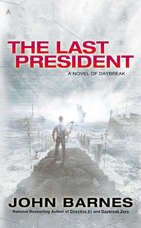 The Last President by John Barnes