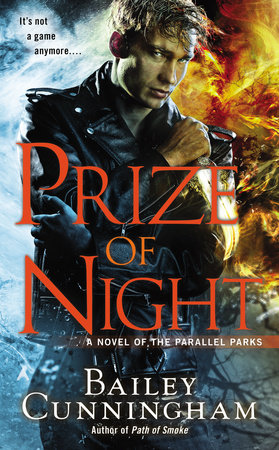 Prize of Night by Bailey Cunningham