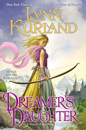 Dreamer's Daughter by Lynn Kurland