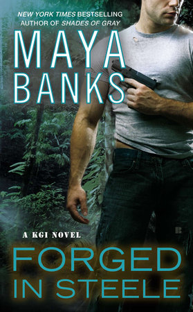 Forged in Steele by Maya Banks