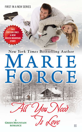 All You Need is Love by Marie Force