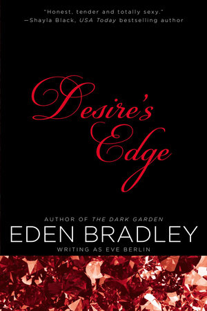Desire's Edge by Eden Bradley and Eve Berlin
