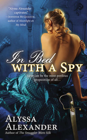 In Bed with a Spy by Alyssa Alexander