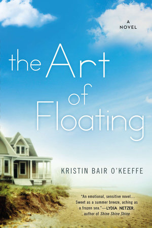 The Art of Floating by Kristin Bair O'Keeffe