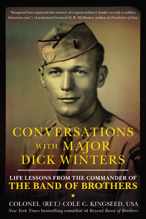 Conversations with Major Dick Winters by Cole C. Kingseed