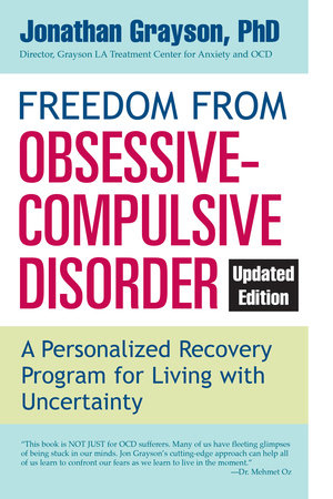 Freedom from Obsessive Compulsive Disorder by Jonathan Grayson |  PenguinRandomHouse com: Books