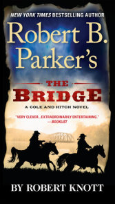 Robert B. Parker's The Bridge