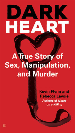 Dark Heart by Kevin Flynn and Rebecca Lavoie